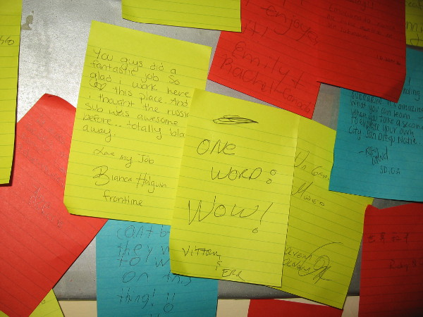 School students left notes. It seems most really liked the tour! It's not every day one can see the interior of a Cold War Soviet submarine!
