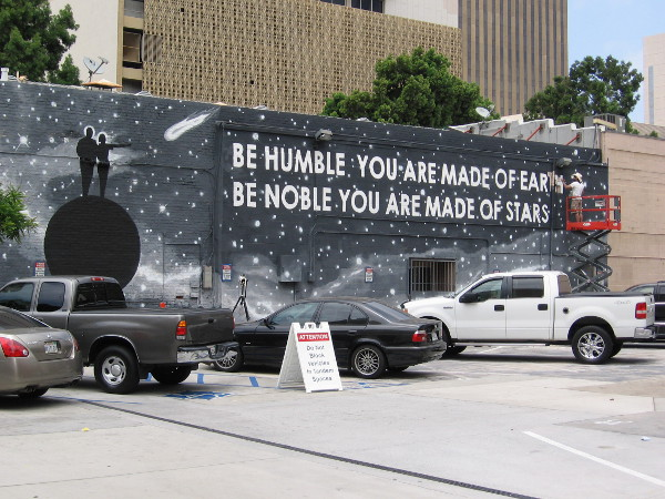 A new mural in downtown San Diego contains great wisdom, extolling two human values. Be humble. Be noble.