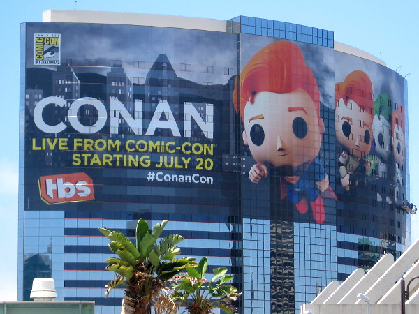 The Conan Live From Comic-Con wrap on the Marriott Marquis hotel is just about done. I've seen no graphics yet on Petco Park, the Hard Rock Hotel, or elsewhere.