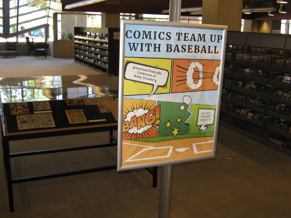Comics Team Up With Baseball. Selections from the collection of Andy Strasberg. On view through August 26.