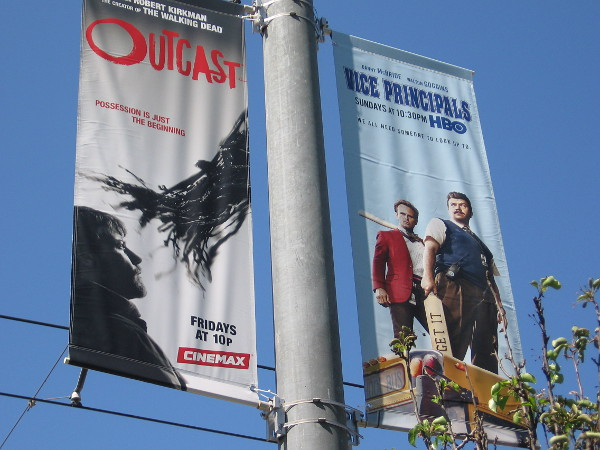 Banners along Martin Luther King Jr. Promenade promote Outcast on Cinemax and Vice Principals on HBO.