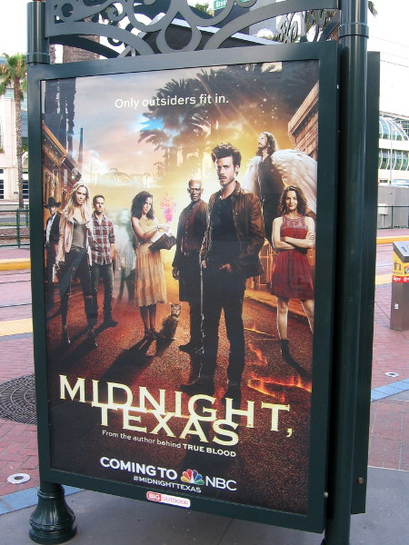Another poster at the Gaslamp station advertises Midnight, Texas. Only outsiders fit in.