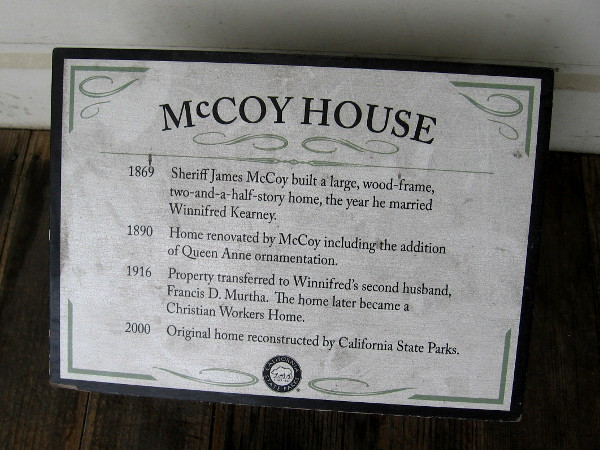 Sign lists important dates concerning the McCoy House. Today it's a museum containing exhibits that depict the fascinating history of Old Town San Diego.