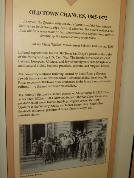 Between 1865 and 1872, Old Town San Diego continued to grow. The first public school opened, and the town welcomed its first theatrical company in the Whaley house.
