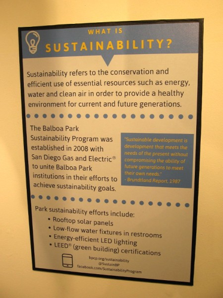 Sustainability refers to the conservation and efficient use of essential resources. Balboa Park's efforts include solar panels, low-flow water fixtures and LED lighting.