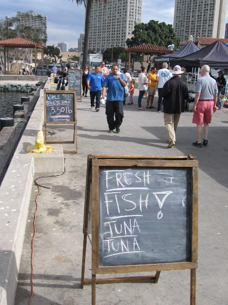 Fresh fish! Lots of tuna!