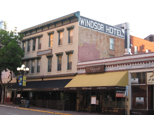 Painted words from San Diego's past. The Windsor Hotel on Fourth Avenue was built in 1887. The first floor was once a pool hall; in the 1960s it contained cardrooms and nightclubs with go-go dancers.