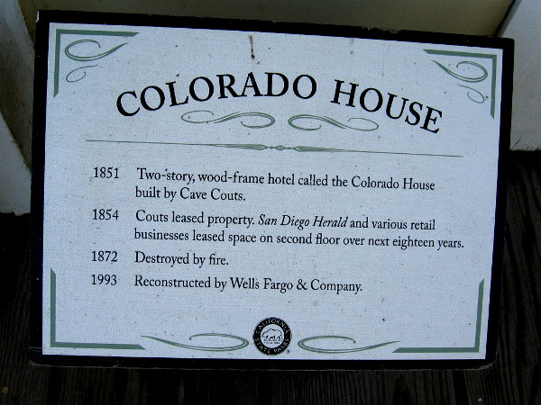 The two-story, wood frame hotel called the Colorado House was built in Old Town San Diego in 1851 by Cave Couts.