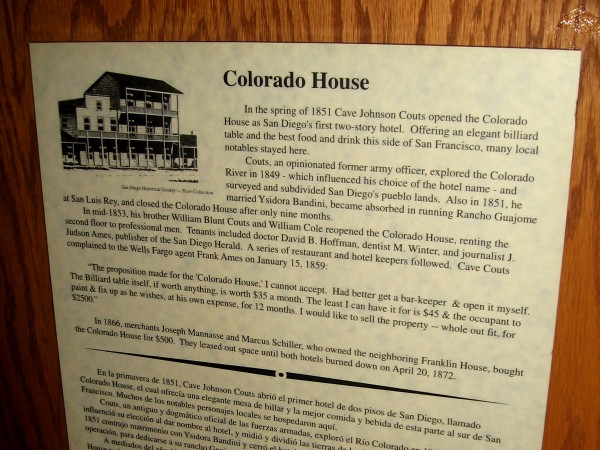 In the spring of 1851 Cave Johnson Couts opened the Colorado House as San Diego's first two-story hotel. It had an elegant billiard table and fine food.