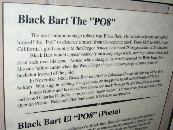 The most infamous stage robber was Black Bart. He left bits of poetry and called himself the