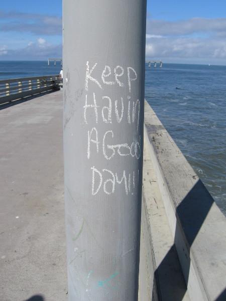 Keep having a good day!