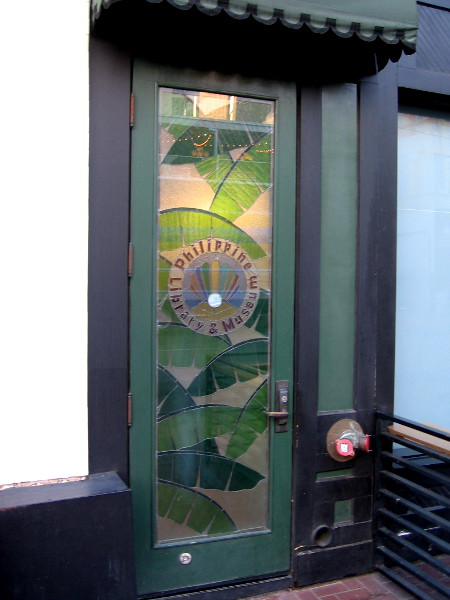 The unusually tall stained glass door of the Philippine Library and Museum in the Gaslamp. I'll probably visit one day!