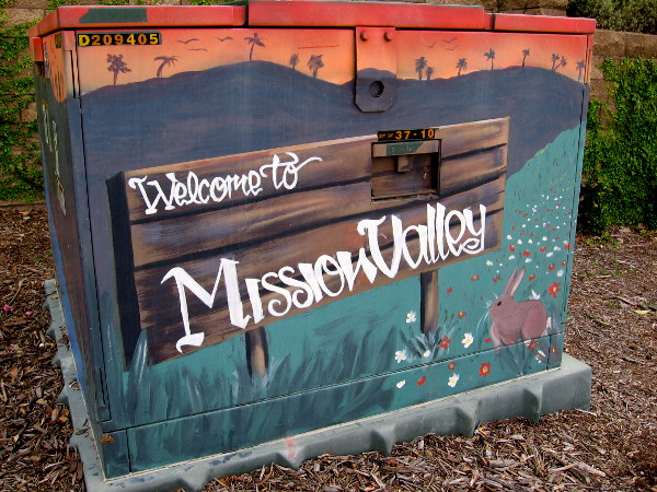 Welcome to Mission Valley. This street art greets drivers heading along Mission Center Road.