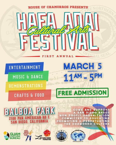 The House of Chamorros presents the Hafa Adai Cultural Arts Festival in Balboa Park!