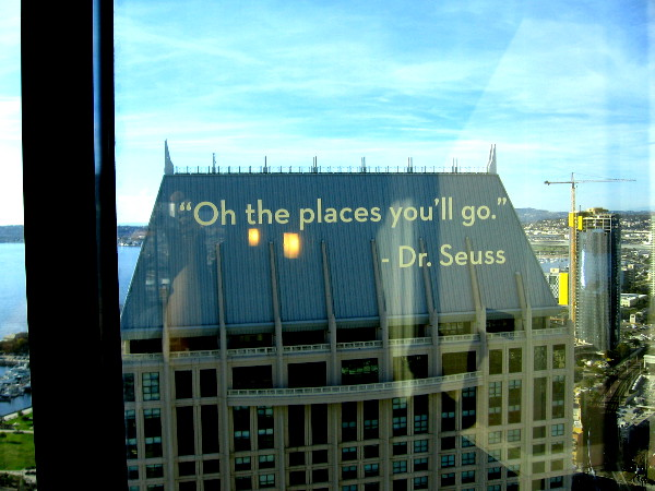 Written on the window are words from a popular children's book. Oh the places you'll go. Dr. Seuss.