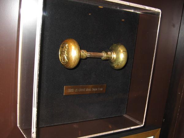 On display is a 1910 US Grant Hotel door knob.