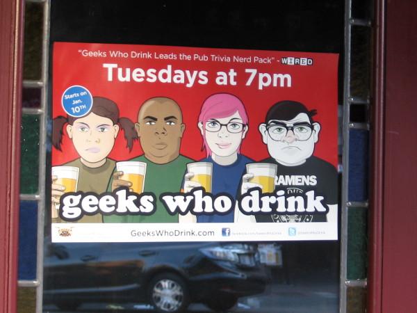 Geeks who drink.