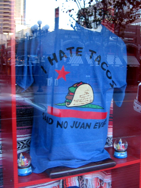 I hate tacos said no Juan ever.