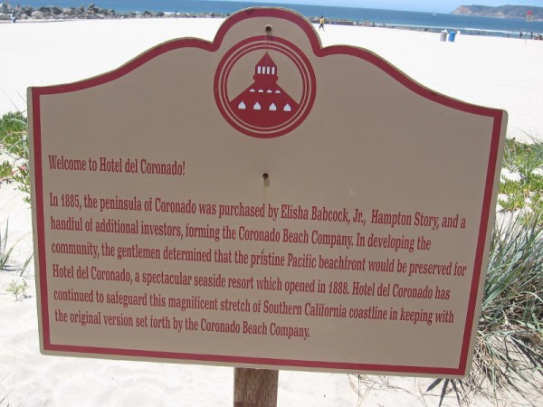 Sign by the beach. Hotel del Coronado continues to safeguard this magnificent stretch of Southern California coastline.