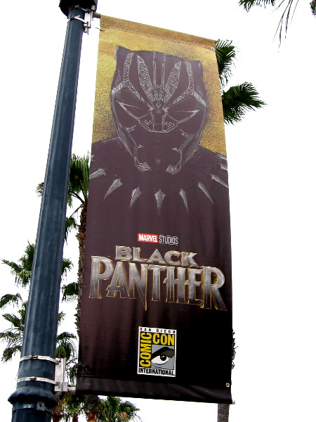Banner for 2017 San Diego Comic-Con promotes the upcoming Marvel movie Black Panther.
