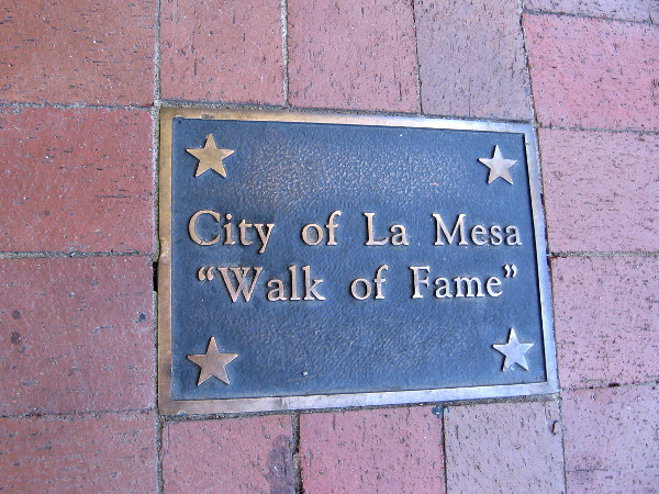 The City of La Mesa Walk of Fame can be experienced on both sidewalks along La Mesa Boulevard, between Spring Street and 4th Street.
