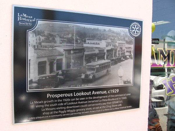 La Mesa Historical Society plaque shows a prosperous Lookout Avenue circa 1929. The street was renamed La Mesa Boulevard in 1940.