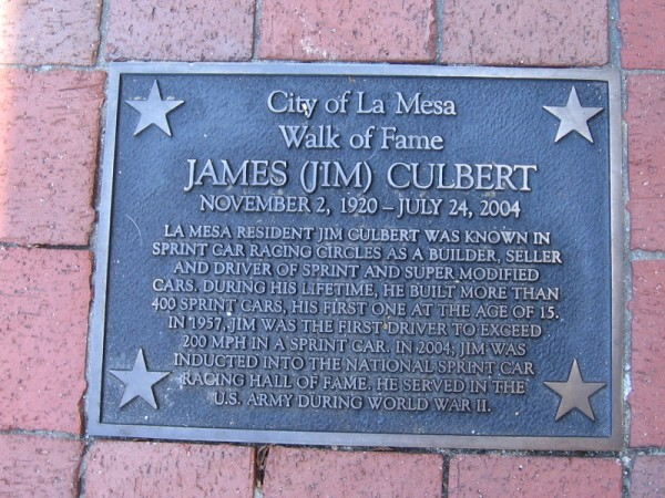 The are many plaques in the City of La Mesa Walk of Fame. This one celebrates James Culbert, inductee into the National Sprint Car Racing Hall of Fame.