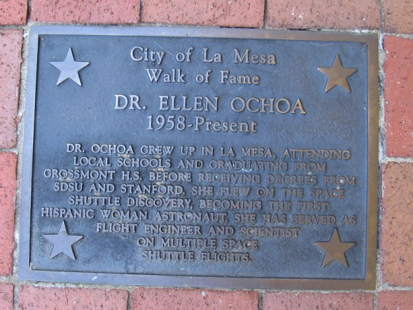 Another plaque celebrates Dr. Ellen Ochoa, graduate of Grossmont High School and the first Hispanic woman astronaut.