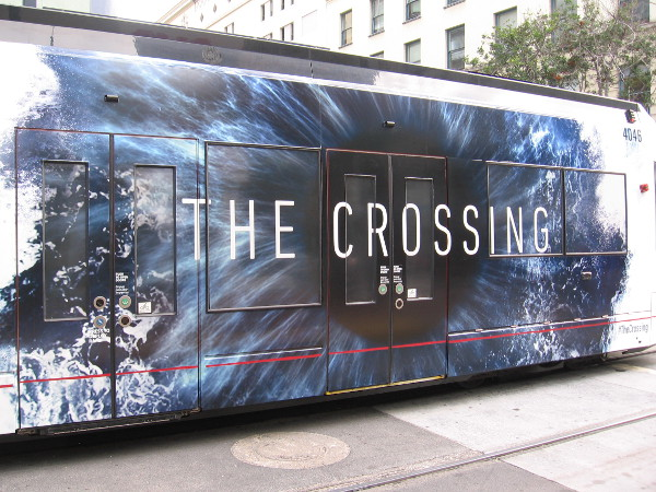 The Crossing wrap on a San Diego trolley is spied downtown several weeks before 2017 Comic-Con.