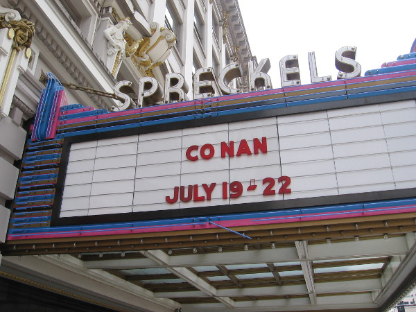 Conan's show on TBS will be staged inside the Spreckels Theatre July 19-22.