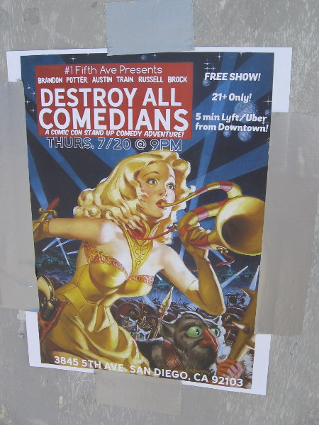 A poster advertises Destroy All Comedians!