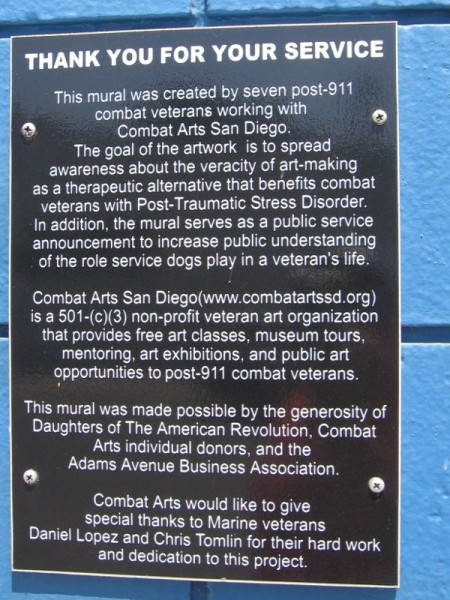 This mural was created by seven combat veterans working with Combat Arts San Diego. Art-making benefits those with Post-Traumatic Stress Disorder.