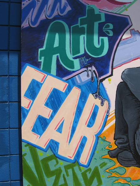 Art over fear.
