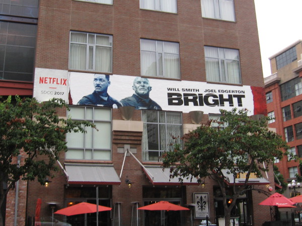 A third Netflix wrap on a Gaslamp building for Comic-Con. This one promotes upcoming fantasy film Bright, starring Will Smith and Joel Edgerton.