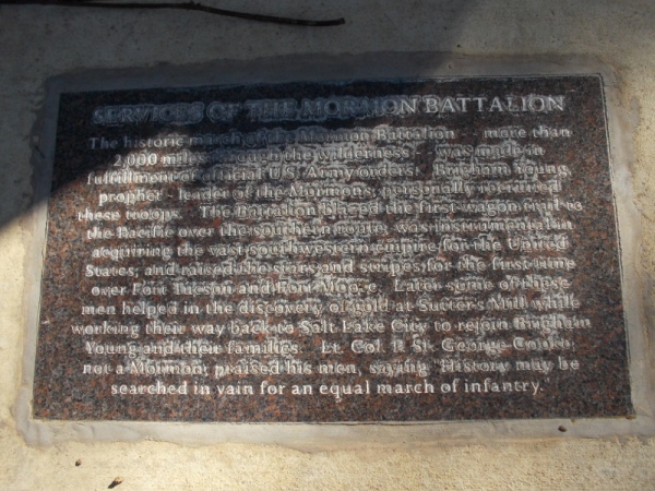 More plaques nearby explain the history of the Mormon Battalion, which blazed the first wagon trail to the Pacific over the southern route.