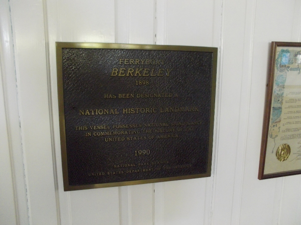 Ferryboat Berkeley,1898, has been designated a National Historic Landmark. This vessel possesses national significance in commemorating the history of the United States of America.