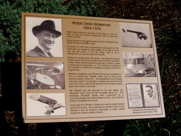 Sign summarizes the life and accomplishments of Early Bird aviation pioneer Waldo Dean Waterman, a resident of San Diego. He flew a glider at the age of 15 from this site into Maple Canyon below.