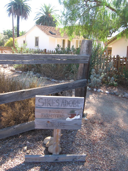Approaching the Sikes Adobe. One can tour the inside on Sundays, from 10:30 am to 3:30 pm.