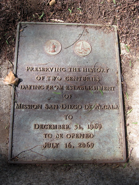 Near the Padre Cross, a plaque covers a time capsule that was created two centuries after the establishment of Mission San Diego de Alcala. It is to be opened on July 16, 2069.