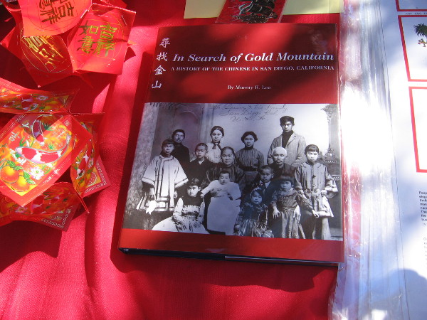 I discovered a fascinating book about the history of the Chinese in San Diego. It's title is In Search of Gold Mountain.