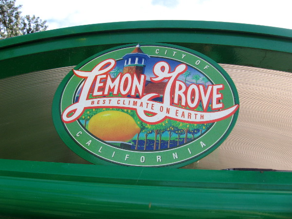 The city of Lemon Grove boasts the Best Climate on Earth! I spotted this sign at a nearby bus stop.