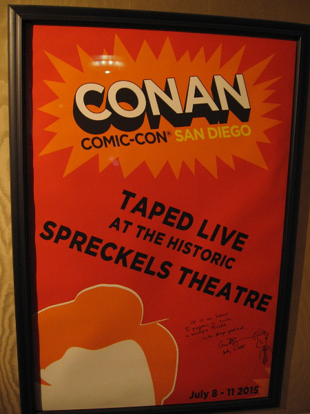 Cool poster from Conan O'Brien's appearance at the Spreckels Theatre during 2015 San Diego Comic-Con.