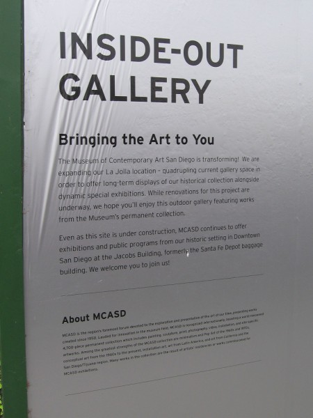 The Inside-Out Gallery features images from the museum's permanent collection. The La Jolla location is closed for construction. The gallery space is being greatly increased.