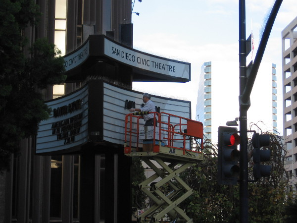 As I approached Civic Center Plaza, I watched someone changing the sign at the San Diego Civic Theatre.