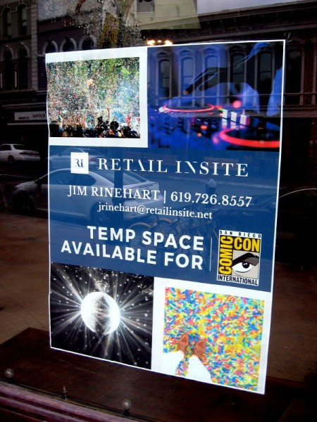 According to a sign in a window, the retail space at 635 Fifth Avenue is available as a temporary space for San Diego Comic-Con.