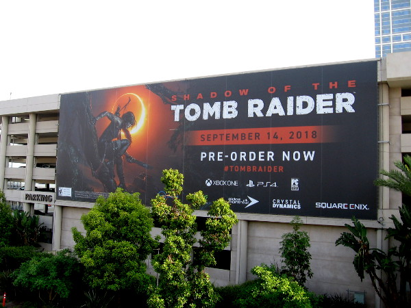 Another banner on the Harbor Drive side of the parking structure also advertises the new Tomb Raider game.