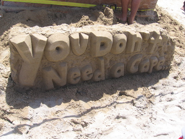 According to the San Diego Sand Castles, you don't need a cape.