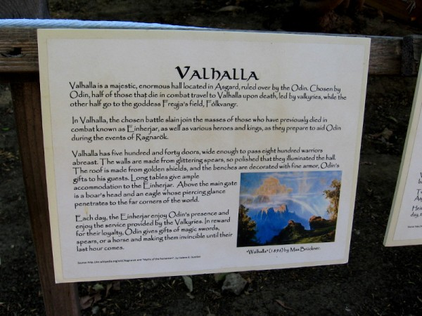 Signs explained different aspect of Norse mythology, including Valhalla, a great hall in Asgard, where fallen heroes assemble, ruled over by Odin.