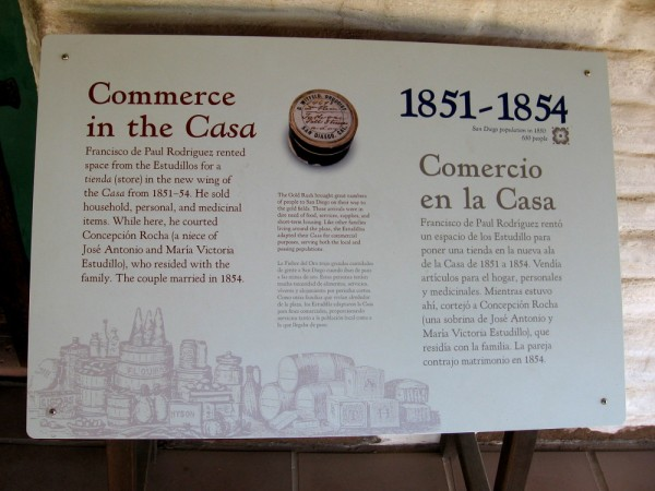 Sign describes commerce in the casa. Francisco de Paul Rodriguez rented space from the Estudillos for a store.