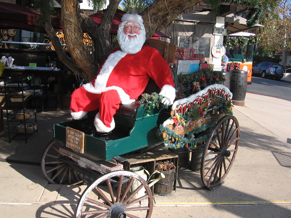 Look! It's Santa! He has arrived in Old Town San Diego already! He must have hitched his flying reindeer to this old wagon instead of a sleigh!